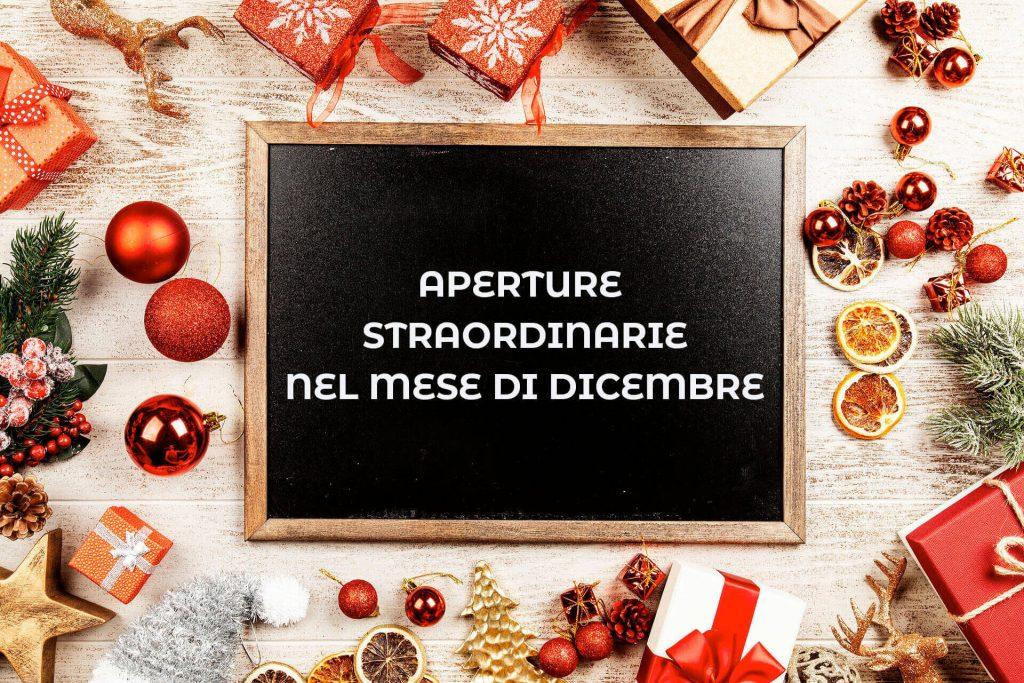 Aperture straordinarie mese di dicembre