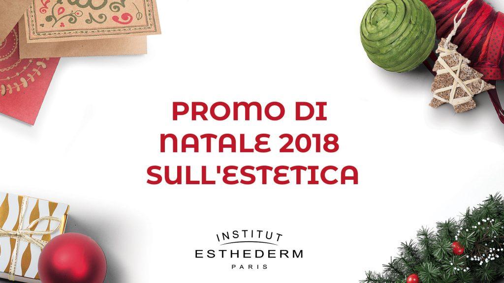 Promo di Natale 2018 sull'estetica - in evidenza 2